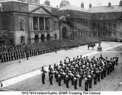 1913-1914 Ireland Dublin 2DWR Trooping The Colours