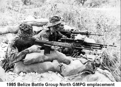 1985 Belize Battle Group North - GMPG emplacement